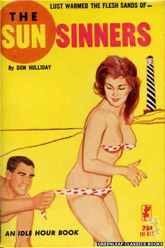 Idle Hour IH417 - The Sun Sinners by Don Holliday, cover art by Unknown (1964)