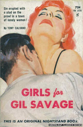 Nightstand Books NB1570 - Girls For Gil Savage by Tony Calvano, cover art by Harold W. McCauley (1961)