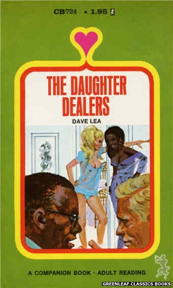Companion Books CB724 - The Daughter Dealers by Dave Lea, cover art by Unknown (1971)