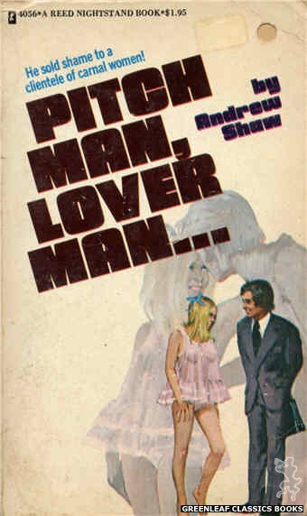 Reed Nightstand 4056 - Pitch Man, Lover Man... by Andrew Shaw, cover art by Robert Bonfils (1974)