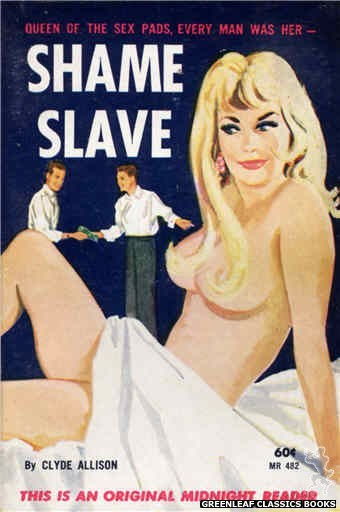 Midnight Reader 1961 MR482 - Shame Slave by Clyde Allison, cover art by Unknown (1963)