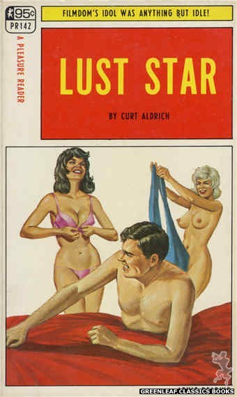Pleasure Reader PR142 - Lust Star by Curt Aldrich, cover art by Ed Smith (1967)