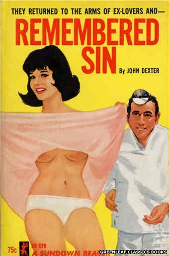 Sundown Reader SR576 - Remembered Sin by John Dexter, cover art by Unknown (1965)