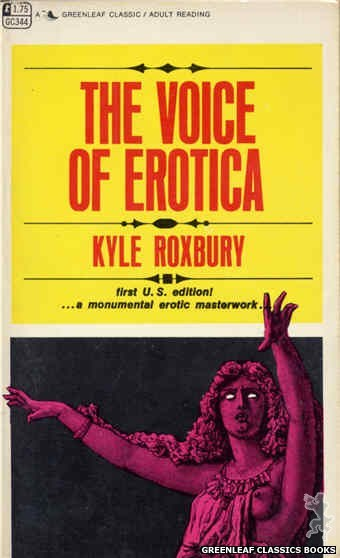 Greenleaf Classics GC344 - The Voice Of Erotica by Kyle Roxbury, cover art by Unknown (1968)