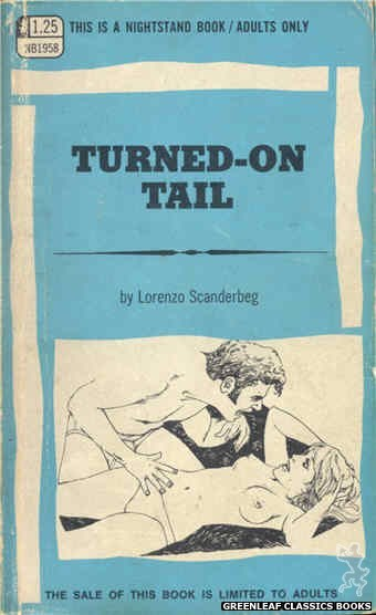 Nightstand Books NB1958 - Turned-On Tail by Lorenzo Scanderbeg, cover art by Harry Bremner (1969)