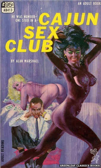 Adult Books AB413 - Cajun Sex Club by Alan Marshall, cover art by Robert Bonfils (1968)