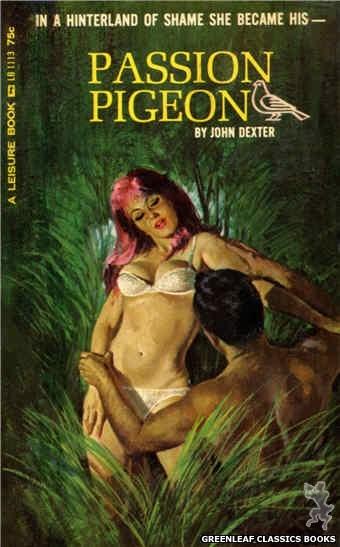 Leisure Books LB1113 - Passion Pigeon by John Dexter, cover art by Robert Bonfils (1965)