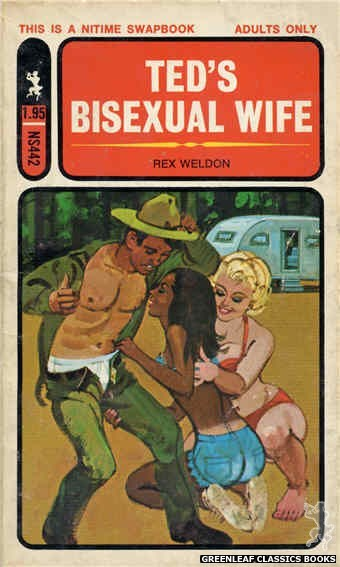 Nitime Swapbooks NS442 - Ted's Bisexual Wife by Rex Weldon, cover art by Unknown (1971)