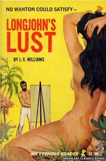 Evening Reader ER786 - Longjohn's Lust by J.X. Williams, cover art by Unknown (1965)