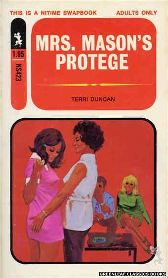 Nitime Swapbooks NS423 - Mrs. Mason's Protege by Terri Duncan, cover art by Darrel Millsap (1971)