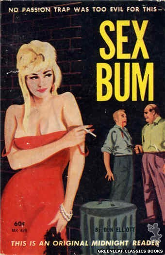Midnight Reader 1961 MR489 - Sex Bum by Don Elliott, cover art by Unknown (1963)