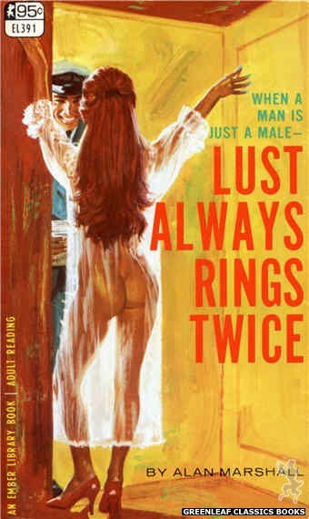 Ember Library EL 391 - Lust Always Rings Twice by Alan Marshall, cover art by Robert Bonfils (1967)