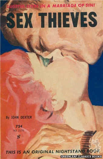 Nightstand Books NB1576 - Sex Thieves by John Dexter, cover art by Harold W. McCauley (1961)