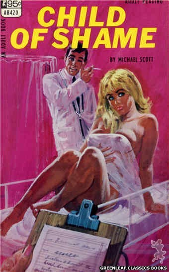 Adult Books AB420 - Child Of Shame by Michael Scott, cover art by Robert Bonfils (1968)