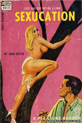 Pleasure Reader PR125 - Sexucation by John Dexter, cover art by Tomas Cannizarro (1967)