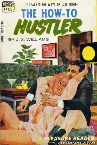 Pleasure Reader PR123 - The How-To Hustler by J.X. Williams, cover art by Darrel Millsap (1967)