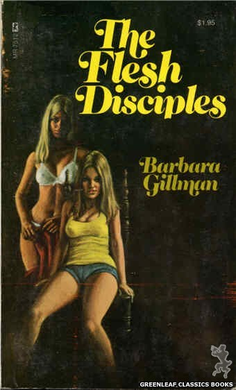 Midnight Reader 1974 MR7512 - The Flesh Disciples by Barbara Gillman, cover art by Ed Smith (1974)