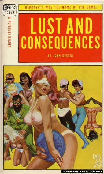 Pleasure Reader PR145 - Lust And Consequences by John Dexter, cover art by Robert Bonfils (1967)