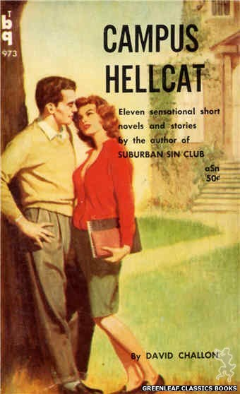 Bedside Books BTB 973 - Campus Hellcat by David Challon, cover art by Unknown (1960)