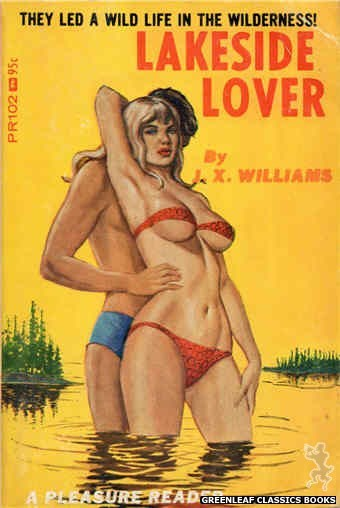Pleasure Reader PR102 - Lakeside Lover by J.X. Williams, cover art by Ed Smith (1967)