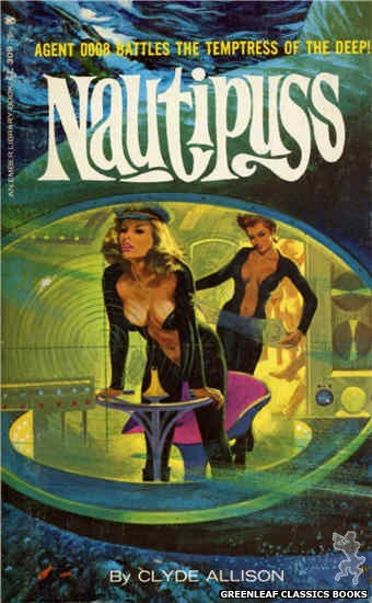 Ember Library EL 309 - Nautipuss by Clyde Allison, cover art by Robert Bonfils (1965)