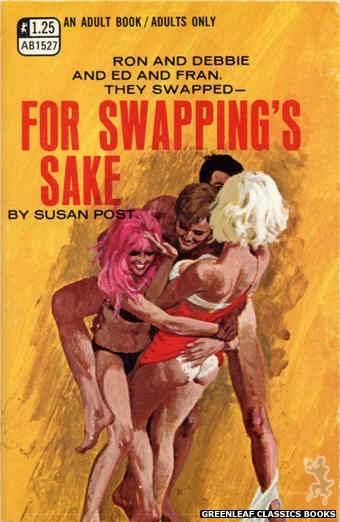 Adult Books AB1527 - For Swapping's Sake by Susan Post, cover art by Robert Bonfils (1970)