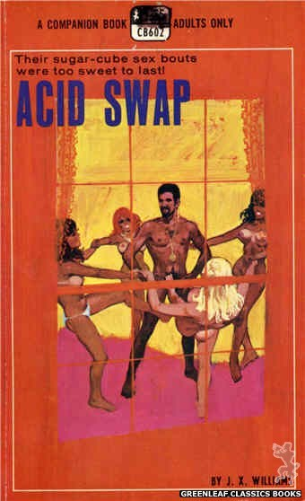 Companion Books CB602 - Acid Swap by J.X. Williams, cover art by Robert Bonfils (1969)