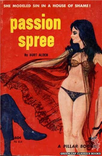 Pillar Books PB814 - Passion Spree by Burt Alden, cover art by Unknown (1963)