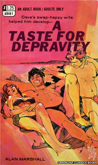 Adult Books AB461 - A Taste for Depravity by Alan Marshall, cover art by Unknown (1969)