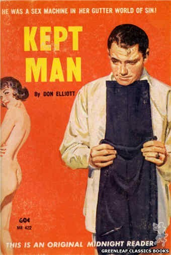 Midnight Reader 1961 MR422 - Kept Man by Don Elliott, cover art by Unknown (1962)