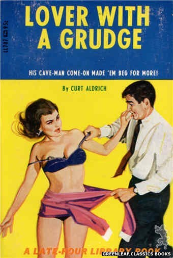 Late-Hour Library LL707 - Lover With A Grudge by Curt Aldrich, cover art by Unknown (1967)