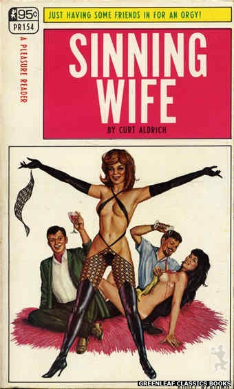 Pleasure Reader PR154 - Sinning Wife by Curt Aldrich, cover art by Ed Smith (1968)