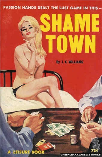 Leisure Books LB636 - Shame Town by J.X. Williams, cover art by Robert Bonfils (1964)