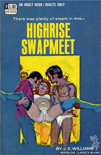 Adult Books AB1535 - Highrise Swapmeet by J.X. Williams, cover art by Robert Bonfils (1970)
