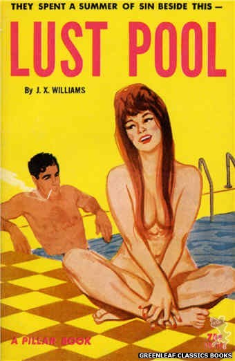 Pillar Books PB841 - Lust Pool by J.X. Williams, cover art by Unknown (1964)