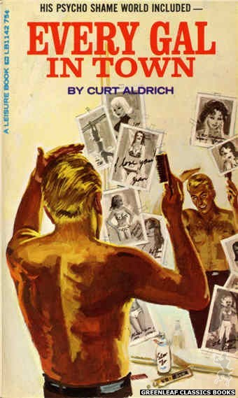Leisure Books LB1142 - Every Gal In Town by Curt Aldrich, cover art by Robert Bonfils (1966)