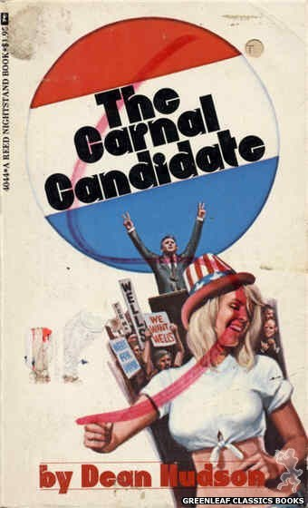 Reed Nightstand 4044 - The Carnal Candidate by Dean Hudson, cover art by Ed Smith (1974)