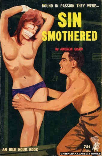 Idle Hour IH450 - Sin Smothered by Andrew Shaw, cover art by Unknown (1965)