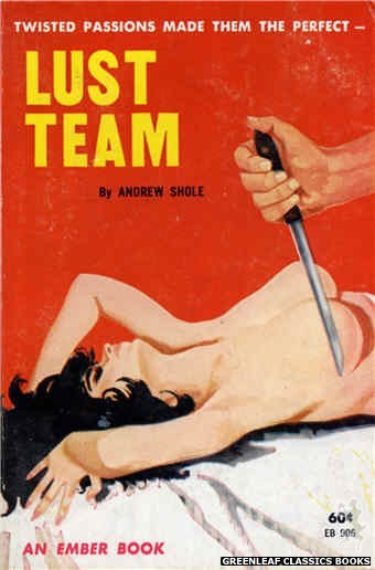 Ember Books EB906 - Lust Team by Andrew Shole, cover art by Unknown (1963)