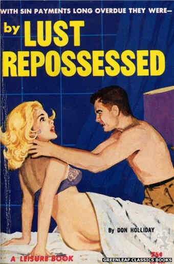 Leisure Books LB637 - By Lust Repossessed by Don Holliday, cover art by Unknown (1964)