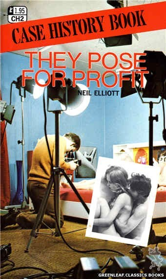 Case History CH2 - They Pose For Profit by Neil Elliott, cover art by Photo Cover (1972)
