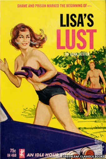 Idle Hour IH468 - Lisa's Lust by John Dexter, cover art by Unknown (1965)