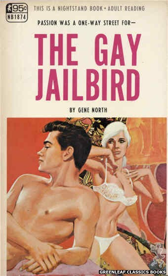 Nightstand Books NB1874 - The Gay Jailbird by Gene North, cover art by Darrel Millsap (1968)