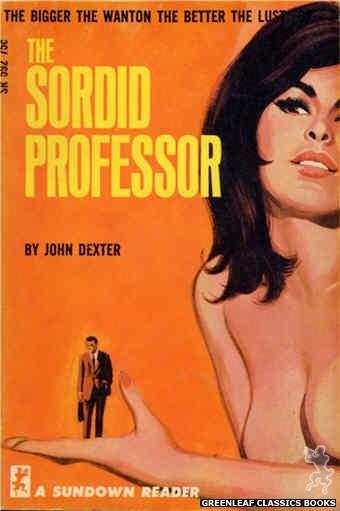 Sundown Reader SR592 - The Sordid Professor by John Dexter, cover art by Unknown (1966)