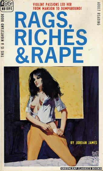 Nightstand Books NB1895 - Rags, Riches & Rape by Jordan James, cover art by Unknown (1968)