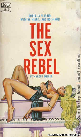 Late-Hour Library LL749 - The Sex Rebel by Marcus Miller, cover art by Tomas Cannizarro (1968)