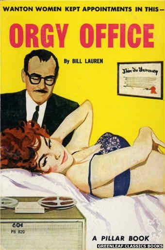 Pillar Books PB820 - Orgy Office by Bill Lauren, cover art by Unknown (1964)