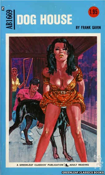 Adult Books AB1669 - Dog House by Frank Gavin, cover art by Unknown (1973)