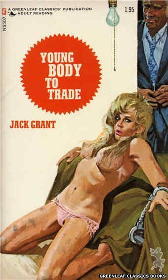 Nitime Swapbooks NS507 - Young Body To Trade by Jack Grant, cover art by Unknown (1973)