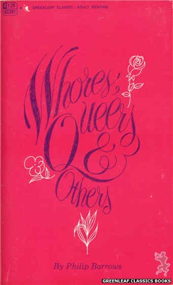 Greenleaf Classics GC261 - Whores, Queers & Others by Phillip Barrows, cover art by Unknown (1967)